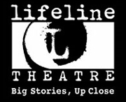Lifeline Theatre -- Big Stories, Up Close