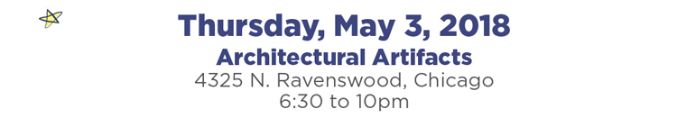 Thursday, May 3rd. Architectural Artifacts, 4325 N. Ravenswood, Chicago. 6:30 to 10pm.